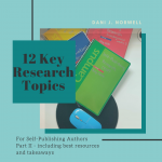 12 Key Research Topics For Self-Publishing Authors (Part II)