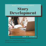 What I've Learned About Story Development