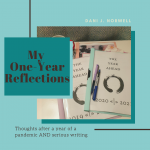 My One-Year Reflections