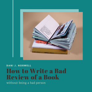 How to Write a Bad Review of a Book